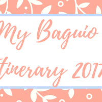My Baguio 4-Day Itinerary 2017