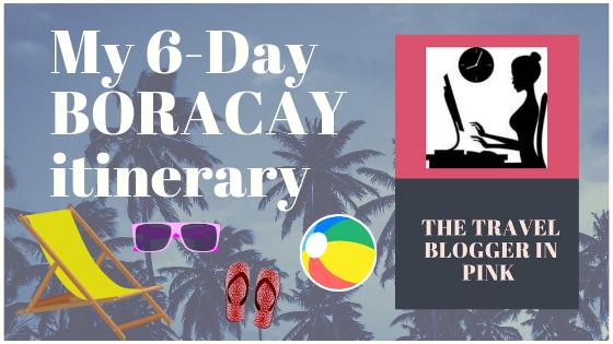 My 6-Day BORACAY itinerary